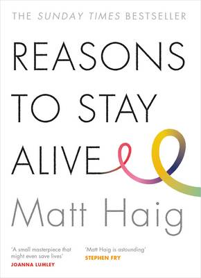 Reasons to Stay Alive, Matt Haig